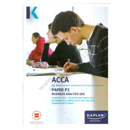 ACCA Paper P3 Business Analysis Complete Text 2015 2016 Kaplan