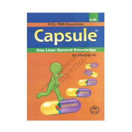 ILMI Capsule One Liner General Knowledge for NTS, PCS & Competitive Examinations By Rai Mansab Ali