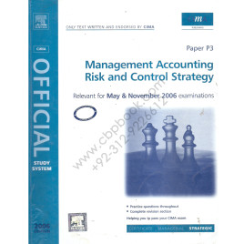 CIMA Paper P3 Management Accounting – Risk & Control Strategy 2006 Elsevier