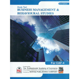 Study Text Business Management & Behavioural Studies for CAF 4 Ishfaq PAC