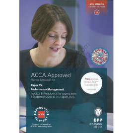 ACCA Paper F5 Performance Management Exam Kit 2015 2016 BPP