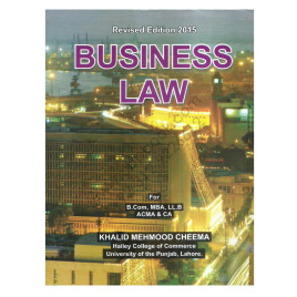 Business Law 2016 for B.Com. By Khalid Mehmood Cheema