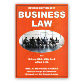 Business Law 2017 for B.Com. By Khalid Mehmood Cheema