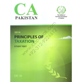 CA CAF 06 Principles of Taxation Study text 2014 ICAP
