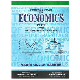 Fundamentals of Economics For First Year By Habib Ullah Vaseer
