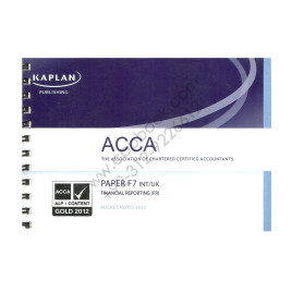 ACCA Paper F7 Financial Reporting Pocket Notes 2012 Kaplan