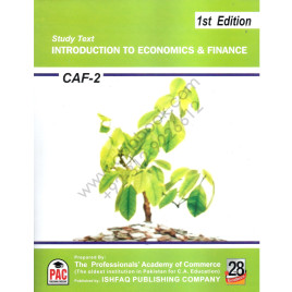 CA CAF 02 Introduction to Economics & Finance 2015 Ishfaq Publishing PAC