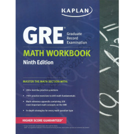 Kaplan GRE Graduate Record Examination Math Wokbook Ninth Edition