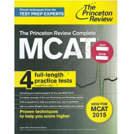 The Princeton Review Complete NEW MCAT 2015 with 4 Practice Tests