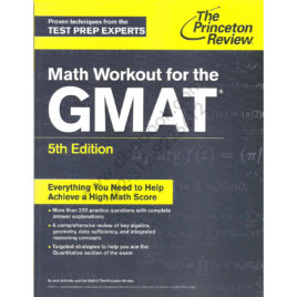 The Princeton Review GMAT Math Workout 5th Edition By Jack Schieffer