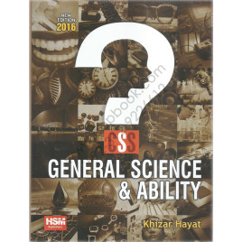 General Science & Ability For CSS By Khizar Hayat HSM Publisher