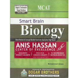MCAT Smart Brain Biology Anis Hassan Center of Excellence Dogar Brothers
