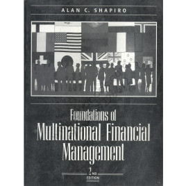 Alan C. Shapiro Foundations Of Multinational Financial Management 2nd Edition