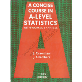 A Concise Course in A-Level Statistics With Worked Examples  Third Edition