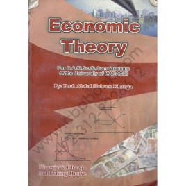 Economic Theory By: Prof. Abdul Haleem Khawja