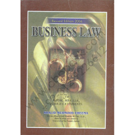 Revised Edition Business Law For B. Com, MBA, LLb., ACMA & CA Students