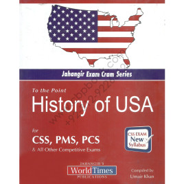 Jahangirs To The Point History Of USA For CSS PMS PCS By Umair Khan