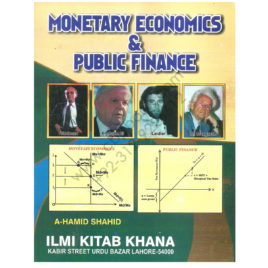 Monetary Economics & Public Finance For MA 2 By A Hamid Shahid