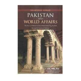 JWT Pakistan and World Affairs For CSS PMS PCS By Shamshad Ahmad