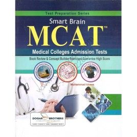 Smart Brain MCAT Medical Colleges Admission Tests By Muhammad Idrees