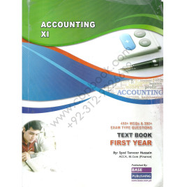 Accounting XI 450+ MCQ's Text Book First Year By Syed Tanveer Hussain