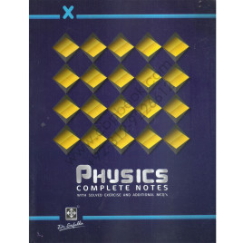 X Physics Complete Notes With Solved Exercise And Additional MCQ's By Dr. Saifuddin