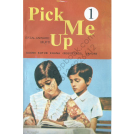 Pick Me Up Book 1 For Boys & Girls Of Class Six By Efzal Anware Mufti Qaumi Kutub Khana