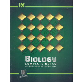 IX Biology Complete Notes With Solved Exercise And Additional MCQ's  By Dr. Saifuddin