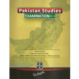 Pakistan Studies For Examination IX-X  Complete Notes By Dr. Saifuddin