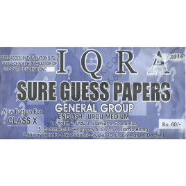 Iqra Sure Guess Papers General Group 2016 New Pattern for Class X (English / Urdu Medium)