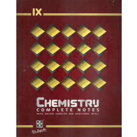 IX Chemistry  Complete Notes With Solved Exercises By Dr. Saifuddin