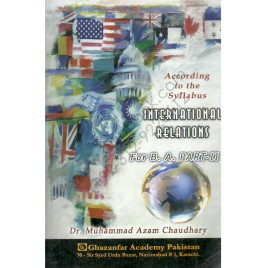 International Relations For B. A. Part II By Dr. Muhammad Azam Choudhary