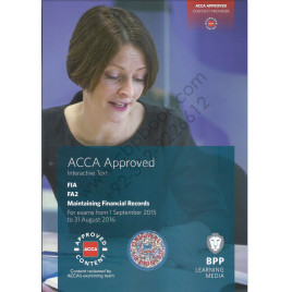 ACCA FIA FA2 Maintaining Financial Records Study Text 2015 2016 BPP