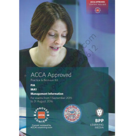 ACCA FIA MA1 Management Information Revision Kit 2015 2016 BPP