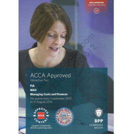 ACCA FIA MA2 Managing Costs and Finances Study Text 2015 2016 BPP