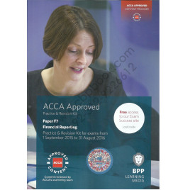 ACCA Paper F7 Financial Reporting Revision Kit 2015 2016 BPP