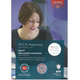 ACCA Paper P7 Advanced Audit and Assurance Revision Kit 2015 2016 BPP
