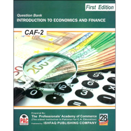 CA CAF 2 Introduction To Economics & Finance Question Bank PAC 1st Edition