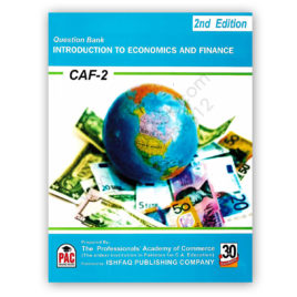 CA CAF 2 Introduction To Economics & Finance Question Bank 2nd Edition PAC