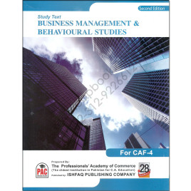 CA CAF 4 Study Text Business Management & Behvioural Studies PAC 2nd Edition