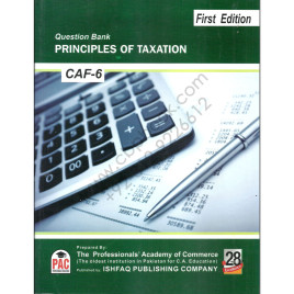 CA CAF 6 Principles Of Taxation Question Bank 2016 PAC 1st Edition