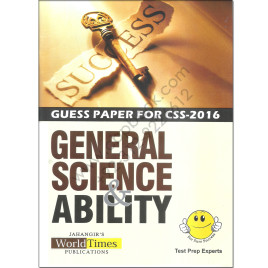 Guess Paper For CSS 2016 General Science & Ability By Jahangir World Times