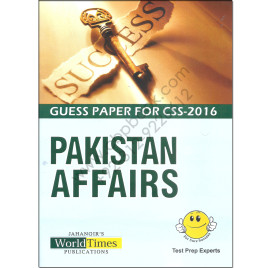 Guess Paper For CSS 2016 Pakistan Affairs By Jahangir World Times