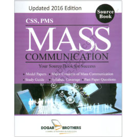 Mass Communication 2016 For CSS PMS By Dogar Brother