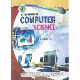 A Textbook Of Computer Science For Class IX Sindh Jamshoro Board, Khi