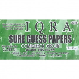 Iqra Sure Guess Papers Commerce Group 2016 New Pattern for Class XII (English / Urdu Medium)