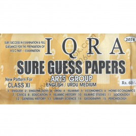 Iqra Sure Guess Papers Arts Group 2016 New Pattern for Class XI (English / Urdu Medium)