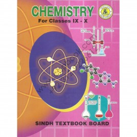 Chemistry For Classes IX-X Sindh Textbook, Jamshoro