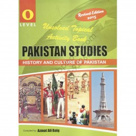 O Level Pakistan Studies History & Culture Of Pakistan Unsolved Past Papers By Azmat Ali Baig