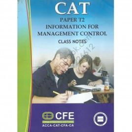 CAT Paper T2 Information For Management Control Class Notes College Of Accountancy & Finance